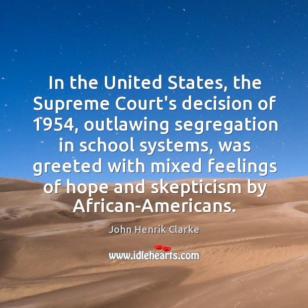 Image, In the United States, the Supreme Court's decision of 1954, outlawing segregation in
