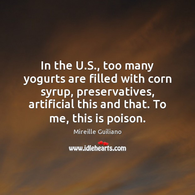 In the U.S., too many yogurts are filled with corn syrup, Image