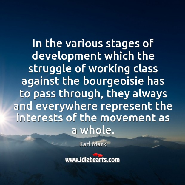 Image, In the various stages of development which the struggle of working class