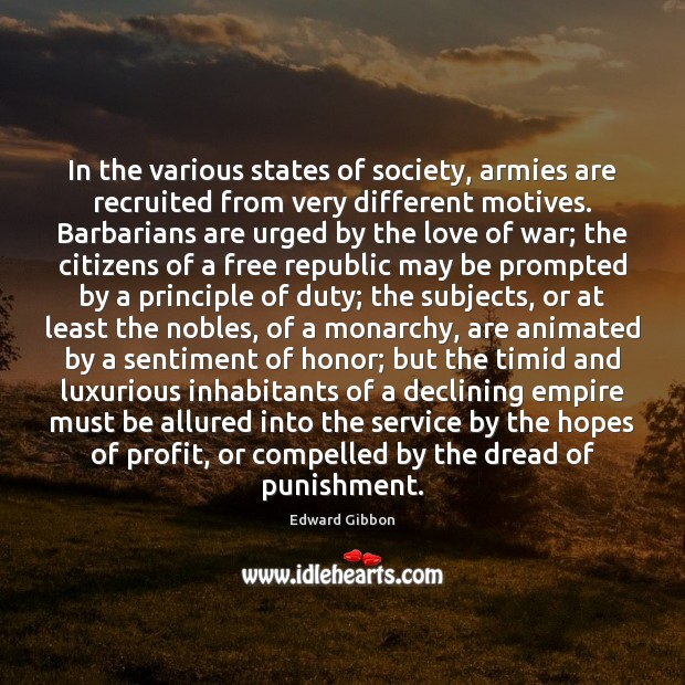 In the various states of society, armies are recruited from very different Image