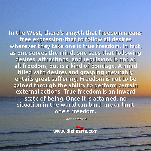 Image, In the West, there's a myth that freedom means free expression-that to