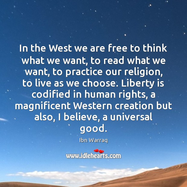 In the West we are free to think what we want, to Image