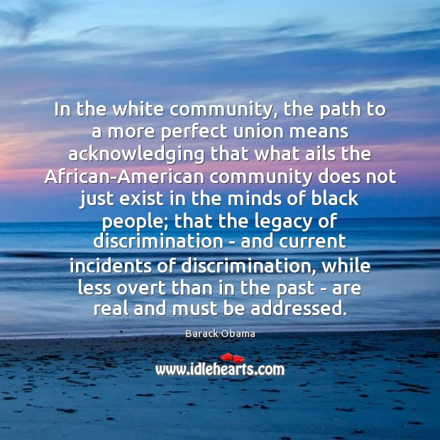 Image, In the white community, the path to a more perfect union means