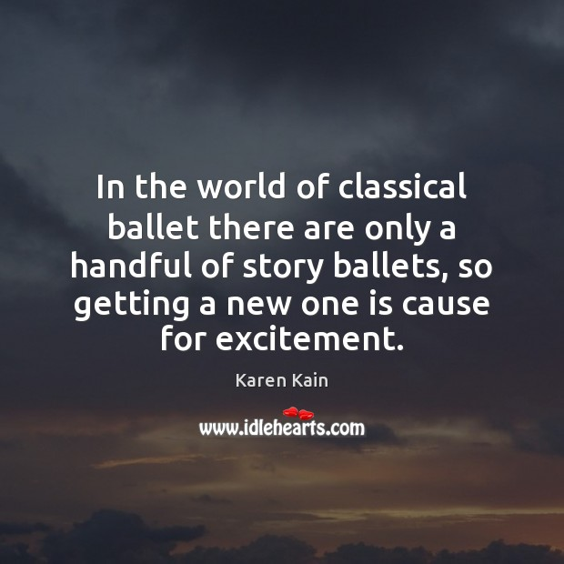 Image, In the world of classical ballet there are only a handful of