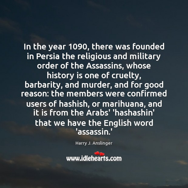 In the year 1090, there was founded in Persia the religious and military Image
