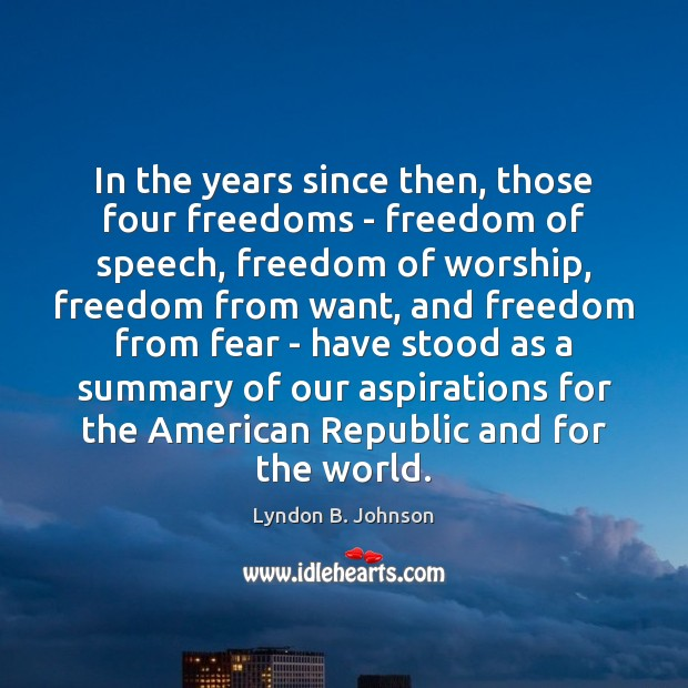 Image, In the years since then, those four freedoms – freedom of speech,