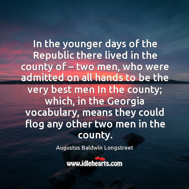 Image, In the younger days of the republic there lived in the county of – two men, who were admitted