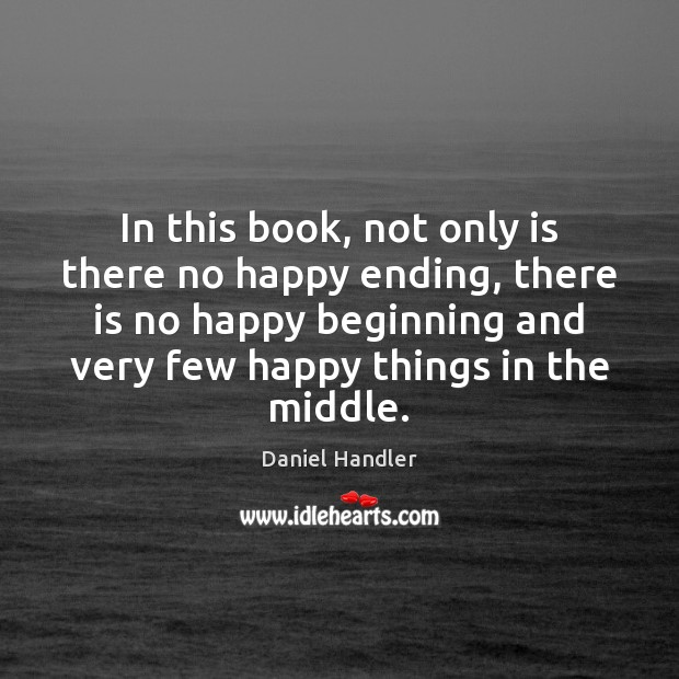 In this book, not only is there no happy ending, there is Image