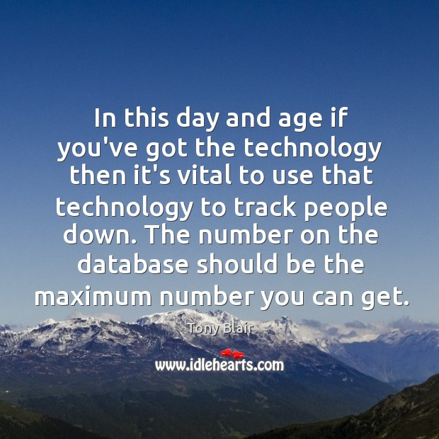 Image, In this day and age if you've got the technology then it's