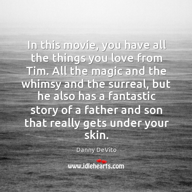 In this movie, you have all the things you love from tim. Image