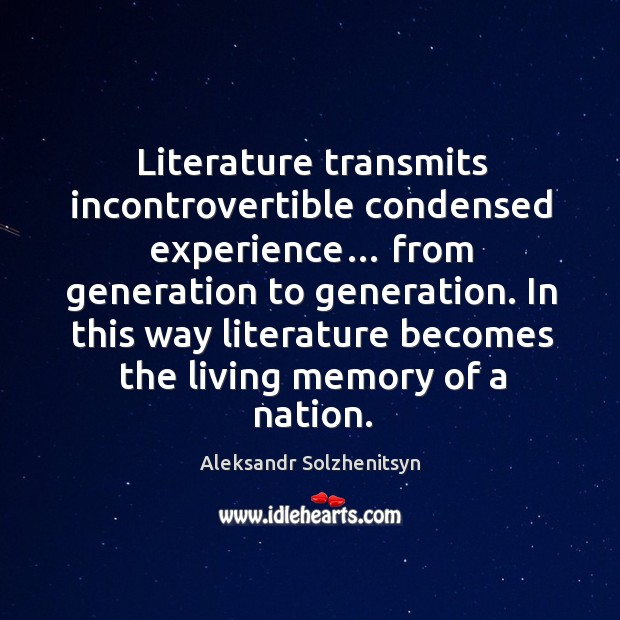 Image, In this way literature becomes the living memory of a nation.