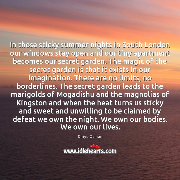 Image, In those sticky summer nights in South London our windows stay open