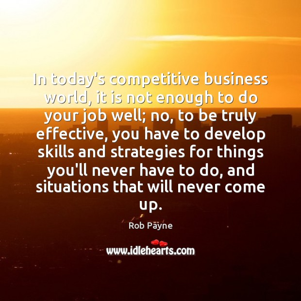 Image, In today's competitive business world, it is not enough to do your