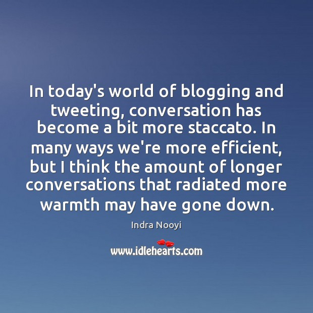 Image, In today's world of blogging and tweeting, conversation has become a bit
