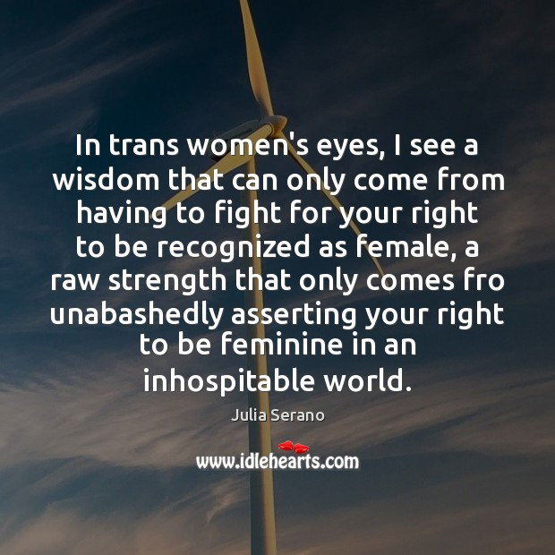 Image, In trans women's eyes, I see a wisdom that can only come