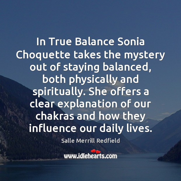 Image, In True Balance Sonia Choquette takes the mystery out of staying balanced,
