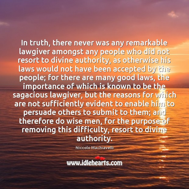 In truth, there never was any remarkable lawgiver amongst any people who Image