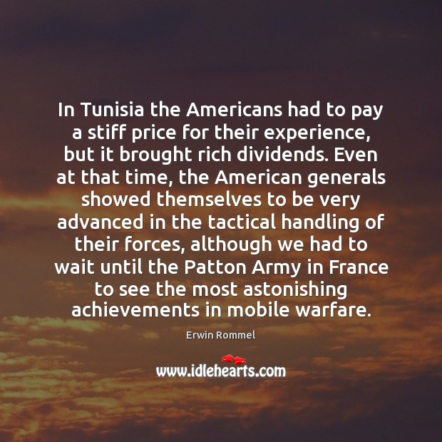 In Tunisia the Americans had to pay a stiff price for their Image