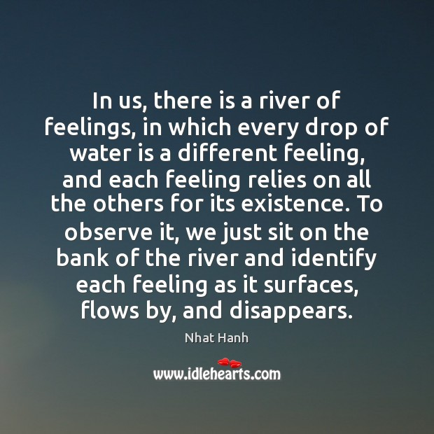 In us, there is a river of feelings, in which every drop Image