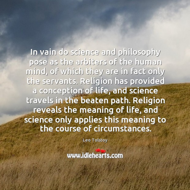 In vain do science and philosophy pose as the arbiters of the Image