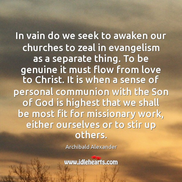 Image, In vain do we seek to awaken our churches to zeal in