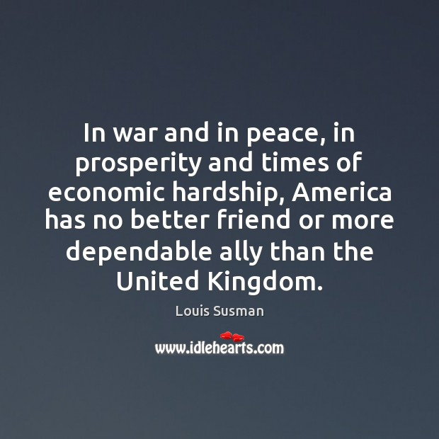 In war and in peace, in prosperity and times of economic hardship, Image