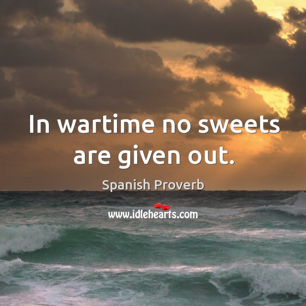 Image, In wartime no sweets are given out.