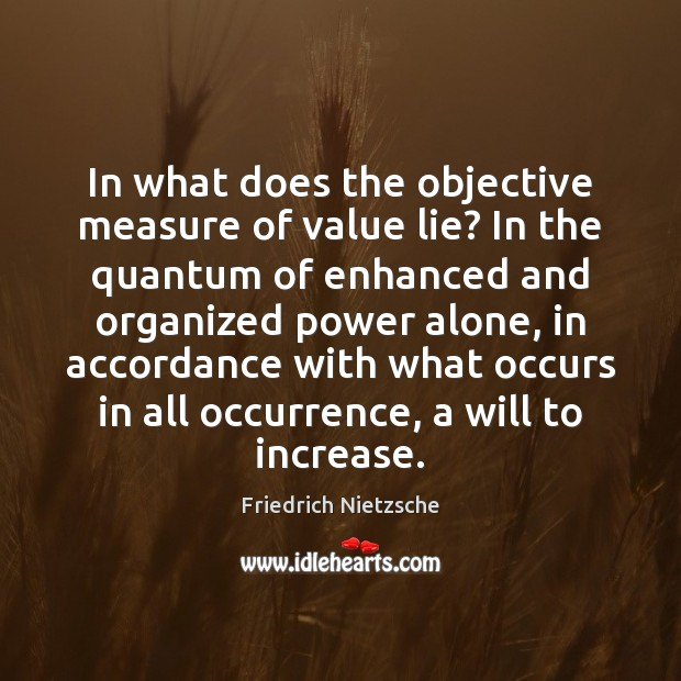 Image, In what does the objective measure of value lie? In the quantum