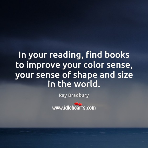 In your reading, find books to improve your color sense, your sense Image