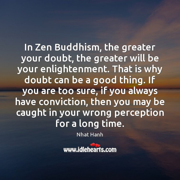 Image, In Zen Buddhism, the greater your doubt, the greater will be your