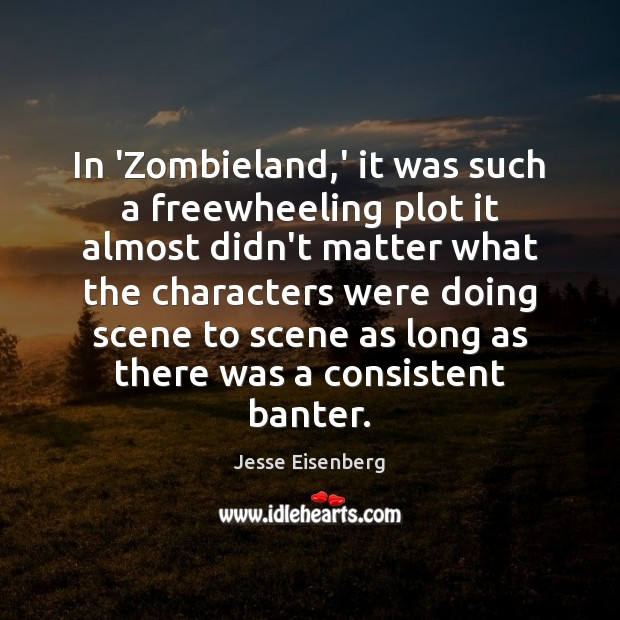 Image, In 'Zombieland,' it was such a freewheeling plot it almost didn't