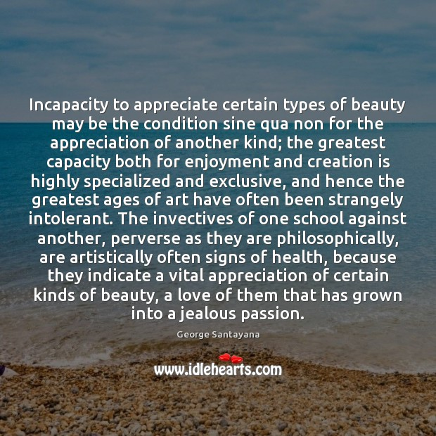 Incapacity to appreciate certain types of beauty may be the condition sine Image
