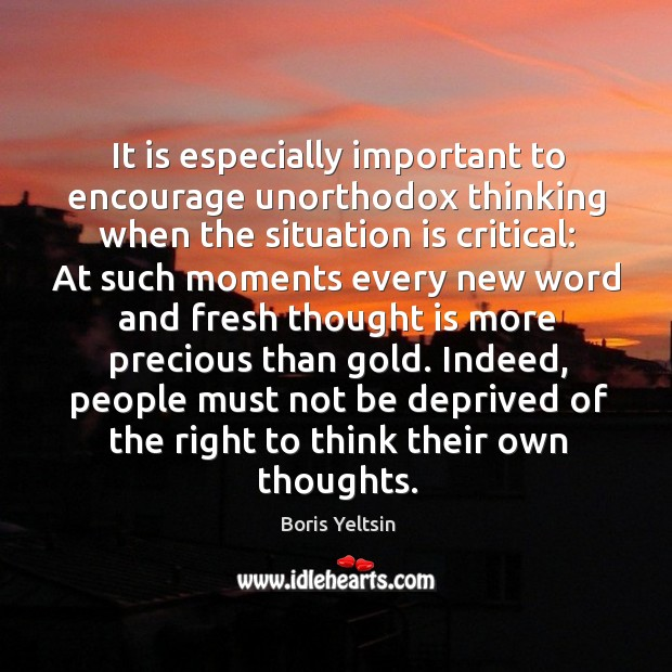to be critical thinking must be
