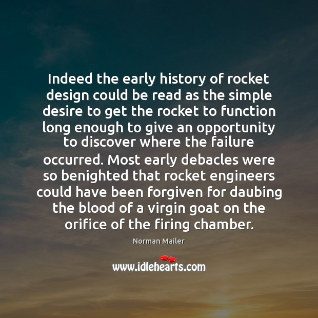 Indeed the early history of rocket design could be read as the Image