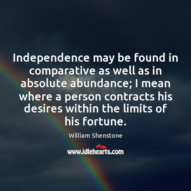 Independence may be found in comparative as well as in absolute abundance; Image