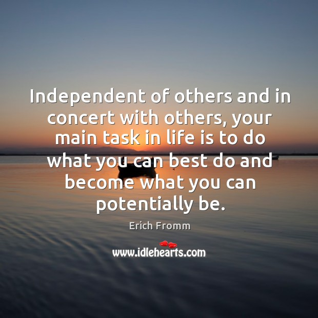 Independent of others and in concert with others, your main task in Image