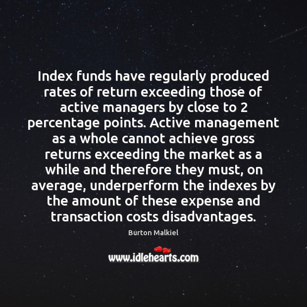 Image, Index funds have regularly produced rates of return exceeding those of active