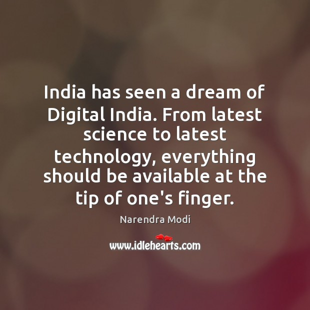 Image, India has seen a dream of Digital India. From latest science to