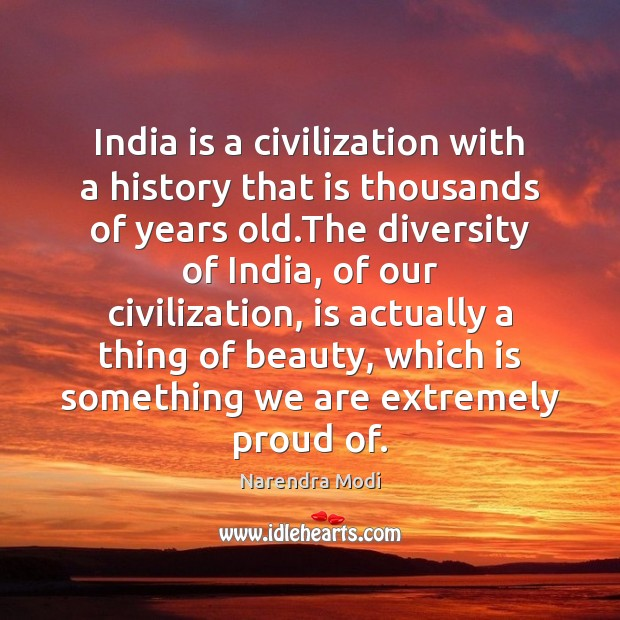 Image, India is a civilization with a history that is thousands of years