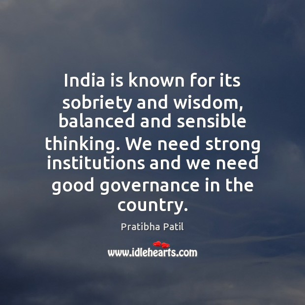 Image, India is known for its sobriety and wisdom, balanced and sensible thinking.
