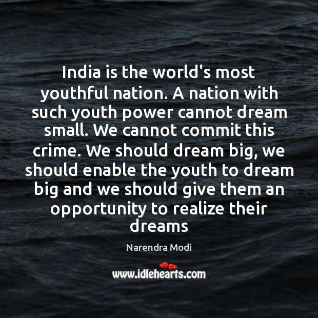 Image, India is the world's most youthful nation. A nation with such youth