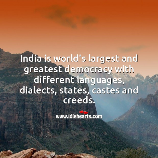 India is world's largest and greatest democracy. Democracy Quotes Image