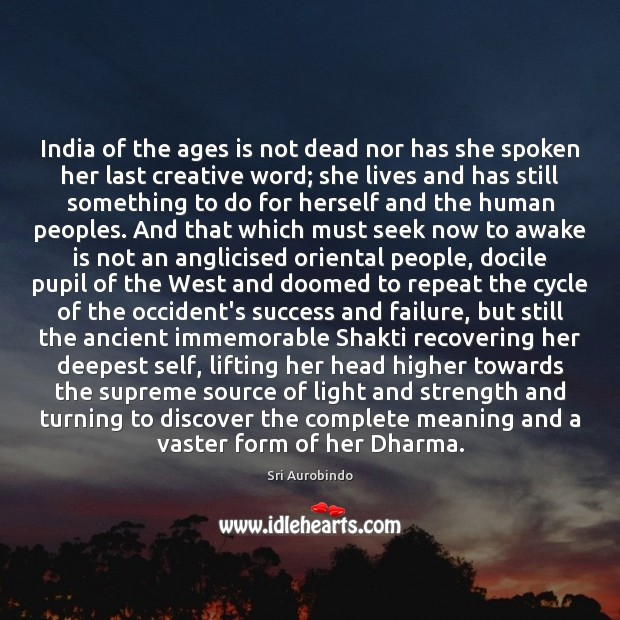 India of the ages is not dead nor has she spoken her Image