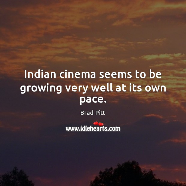 Indian cinema seems to be growing very well at its own pace. Image