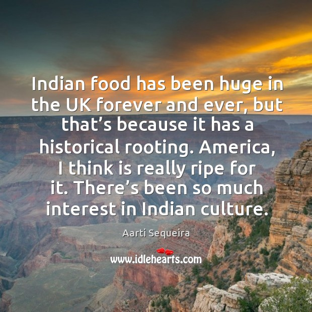 Image, Indian food has been huge in the uk forever and ever, but that's because it has a historical rooting.