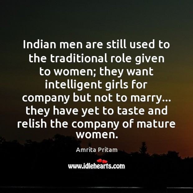 Image, Indian men are still used to the traditional role given to women;