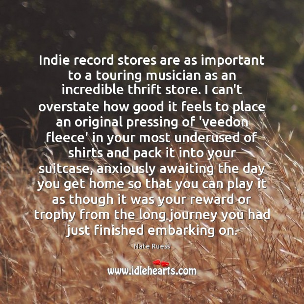 Indie record stores are as important to a touring musician as an Image
