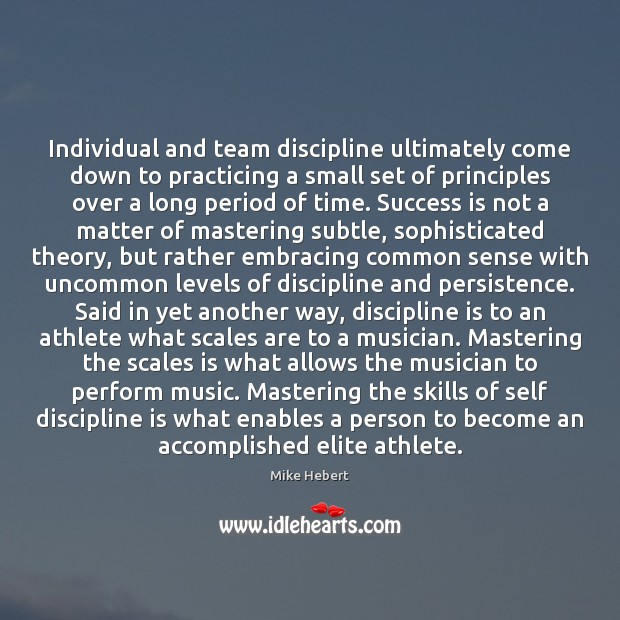 Individual and team discipline ultimately come down to practicing a small set Image
