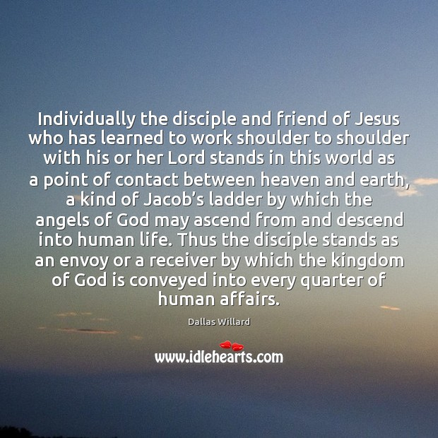 Individually the disciple and friend of Jesus who has learned to work Image