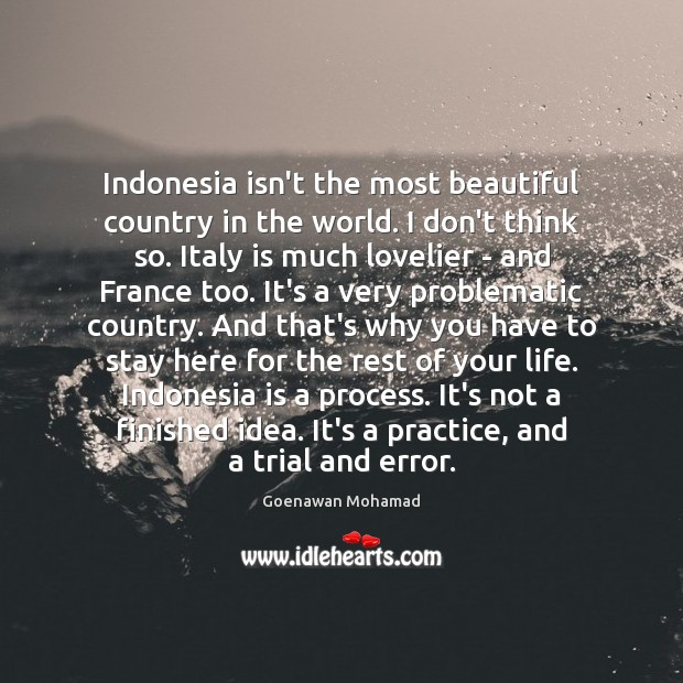 Image, Indonesia isn't the most beautiful country in the world. I don't think